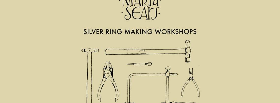 Maria Sears Silver Ring Making Workshops